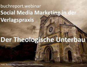 Social Media in der Verlagspraxis. Der theologische Unterbau. Buchr...